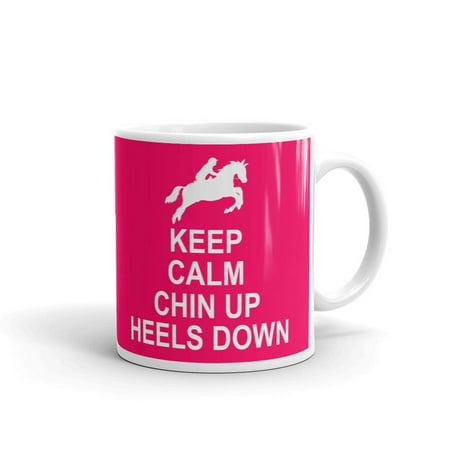Horseback Riding Keep Calm Chin Up Heels Down Equestrian Equestrian Coffee Tea Ceramic Mug Office Work Cup Gift 11 oz Chin Cup Sleeve