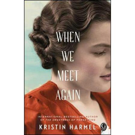When We Meet Again - eBook (We Ll Meet Again The Very Best Of Vera Lynn)
