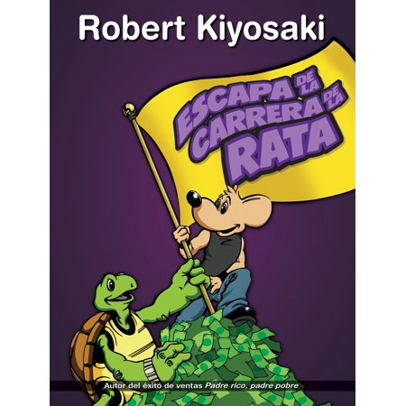 Rat From Tmnt (Escape de la carrera de la rata / Rich Dad's Escape from the Rat Race: How to Become a Rich Kid by Following Rich Dad's)