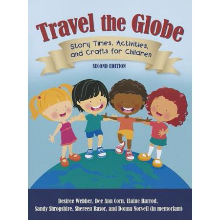 Travel the Globe : Story Times, Activities, and Crafts for Children, 2nd Edition - Halloween Arts And Crafts For Second Graders