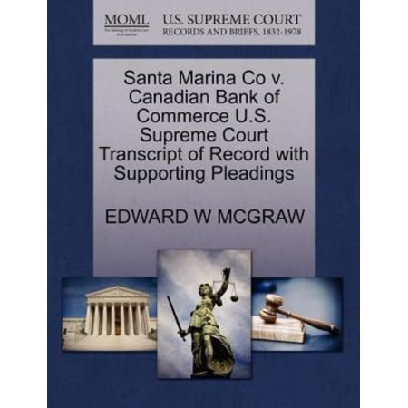 Santa Marina Co V  Canadian Bank Of Commerce U S  Supreme Court Transcript Of Record With Supporting Pleadings