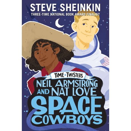 - Neil Armstrong and Nat Love, Space Cowboys