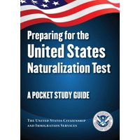 Preparing for the United States Naturalization Test : A Pocket Study Guide (Paperback)