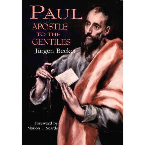 Paul: Apostle to the Gentiles