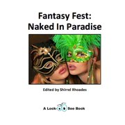 Fantasy Fest: Naked In Paradise - eBook