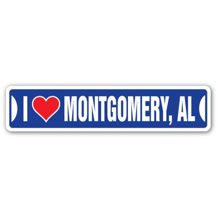 I LOVE MONTGOMERY, ALABAMA Street Sign al city state us wall road décor - Party City Montgomery Al