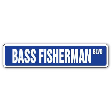 BASS FISHERMAN Street Sign fish fishing boat rod lover   Indoor/Outdoor   24