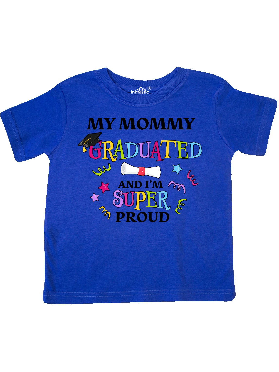 inktastic My Mommy Graduated and Im Super Proud Baby T-Shirt