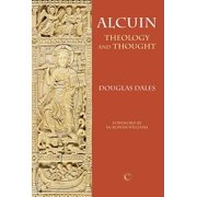 Alcuin : Theology and Thought