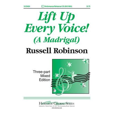 Lift Up Every Voice! : A Madrigal