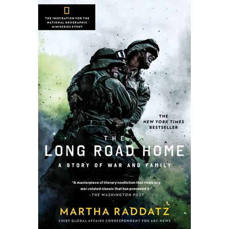 The Long Road Home (TV Tie-In) : A Story of War and