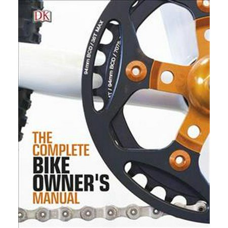COMPLETE BIKE OWNERS MANUAL (Iii Owners Manual)