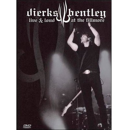 Dierks Bentley   Live   Loud At The Fillmore