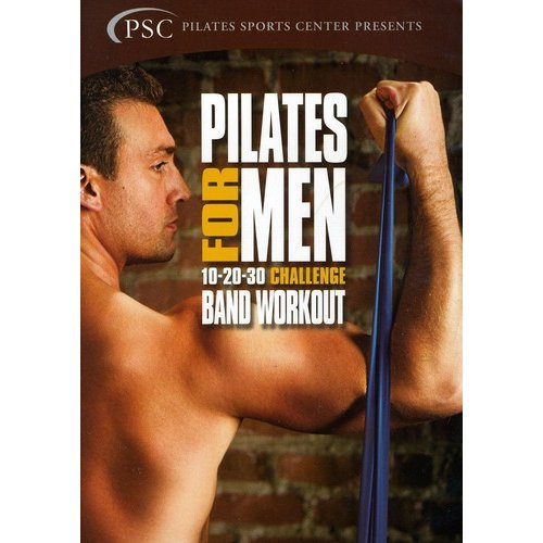 Pilates For Men, Vol. 2: 10-20-30 Challenge Band Workout