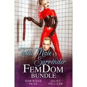 Total Male Surrender FemDom Bundle - eBook