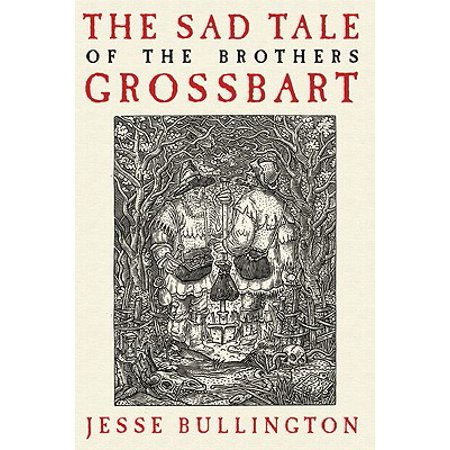 The Sad Tale of the Brothers Grossbart - eBook (Brothers A Tale Of Two Sons Sad)
