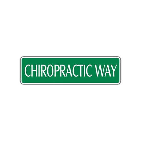 Chiropractic Treatments (Chiropractic Way Medical Treatment Aluminum Metal Novelty Street Sign Wall Decor)