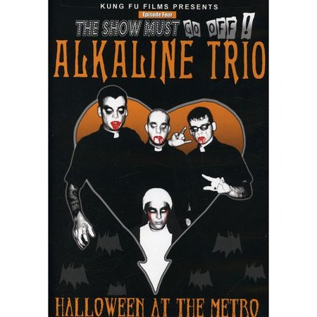 The Show Must Go Off!: Alkaline Trio - Halloween At The Metro - Famous Trios For Halloween