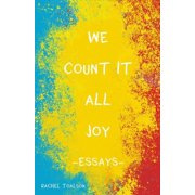 We Count it All Joy: Essays - eBook