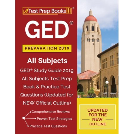 GED Preparation 2019 All Subjects : GED Study Guide 2019 All Subjects Test Prep Book & Practice Test Questions (Updated for New Official (Best Cism Study Guide)