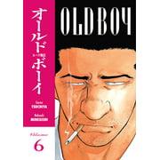 Old Boy : Volume 6