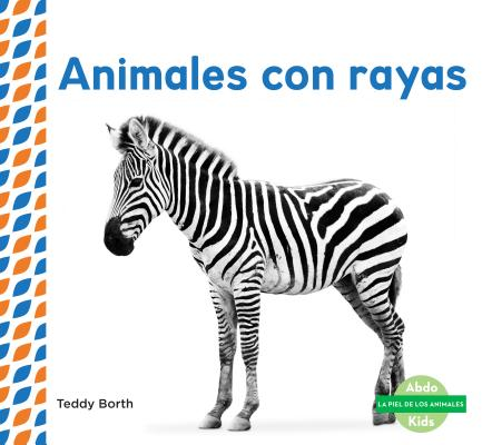 Animales Con Rayas (Striped Animals )