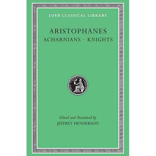 Aristophanes: Acharnians, Knights