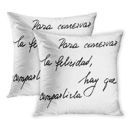 ECCOT Spanish Phrase Happiness Handwriting to Keep Share It Black Handwritten Text on Each Word is Separate PillowCase Pillow Cover 20x20 inch Set of -
