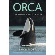 Orca: The Whale Called Killer (Paperback)