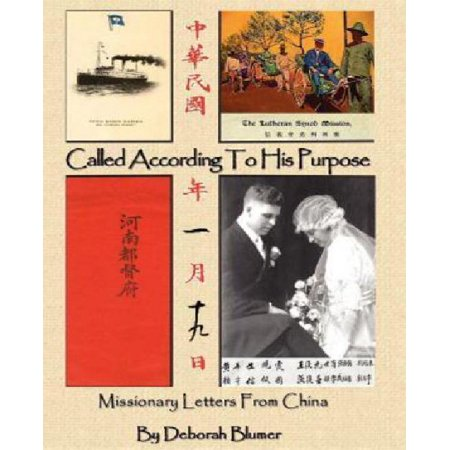 called according to his purpose missionary letters from china