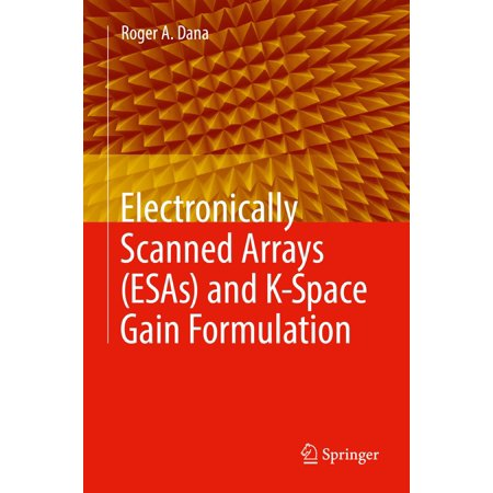 Electronically Scanned Arrays (ESAs) and K-Space Gain Formulation - eBook