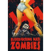 Bloodsucking Nazi Zombies by CHEESY FLICKS