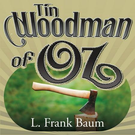 The Tin Woodman of Oz - Audiobook (The Tin Woodman Of Oz First Edition)