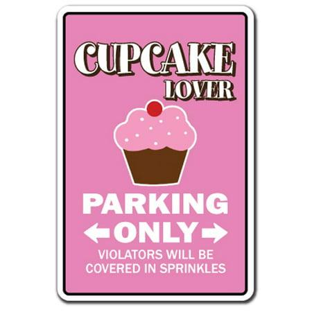 CUPCAKE LOVER Parking Decal bake bakery pastry chef cake dessert | Indoor/Outdoor | 5