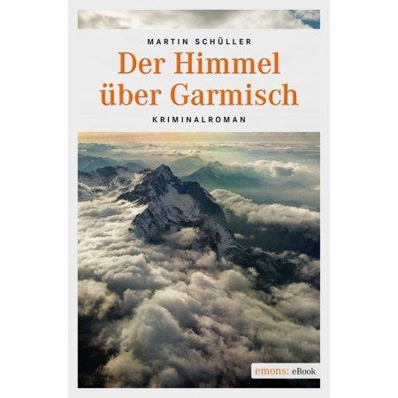 Der Himmel über Garmisch - eBook