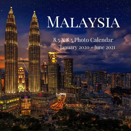 Awesome Halloween Cover Photos (Awesome Country Photograph Desk Calendars: Malaysia 8.5 X 8.5 Photo Calendar January 2020 - June 2021: 18 Monthly Mini Picture Book- Cute 2020-2021 Year Blank At A Glance Monthly Colorful)