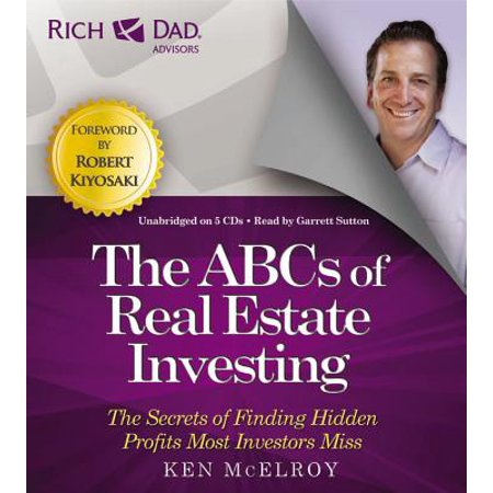 Rich Dad Advisors: ABCs of Real Estate Investing : The Secrets of Finding Hidden Profits Most Investors (Most Successful Real Estate Brokers In New York)