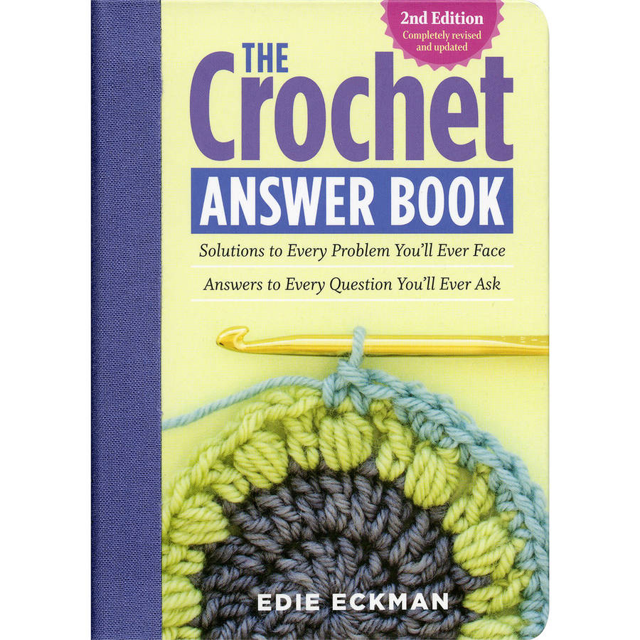 Storey Publishing The Crochet Answer Book, 2nd Edition