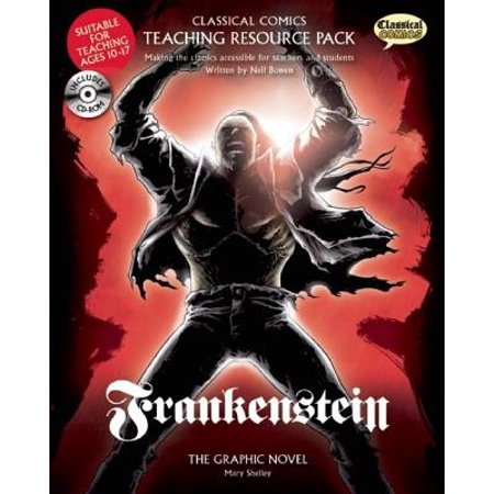 Classical Comics Study Guide: Frankenstein : Making the Classics Accessible for Teachers and Students (Frankenstein Teacher Guide)