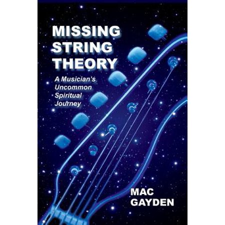 Missing String Theory : A Musician's Uncommon Musical - Missing Halloween Theory