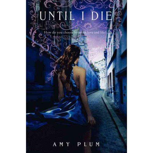 Until I Die