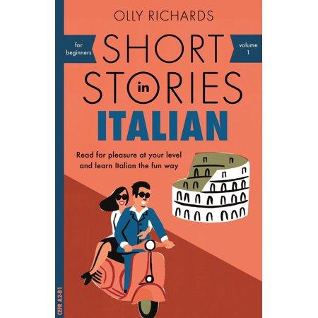 Italian Short - Short Stories in Italian for Beginners