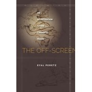 Meridian: Crossing Aesthetics: The Off-Screen (Hardcover)