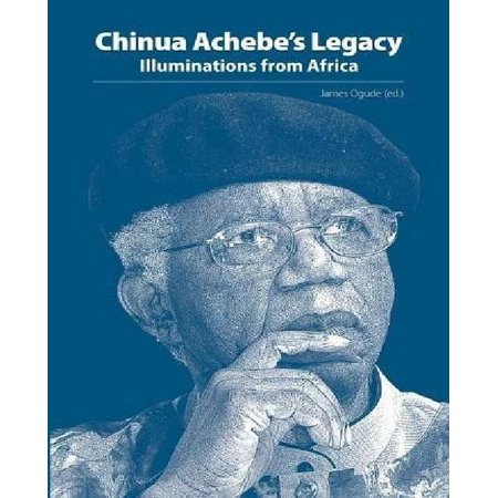 Chinua Achebe's Legacy. Illuminations from Africa - image 1 of 1