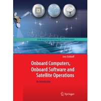 Onboard Computers, Onboard Software and Satellite Operations : An Introduction