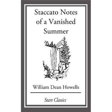 Staccato Notes of a Vanished Summer - eBook