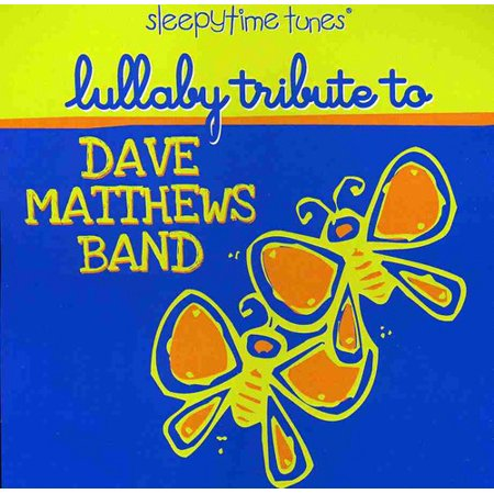 Lullaby Tribute to Dave Mathews Band (CD)