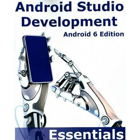 Android Studio Development Essentials   Android 6
