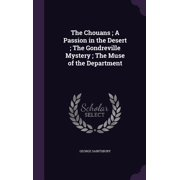 The Chouans; A Passion in the Desert; The Gondreville Mystery; The Muse of the Department (Hardcover)