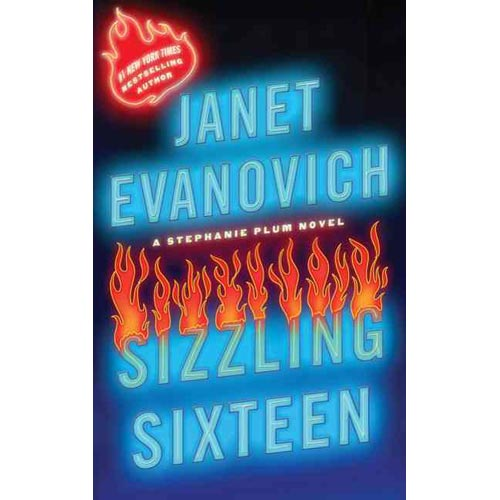 Sizzling Sixteen: A Stephanie Plum Novel